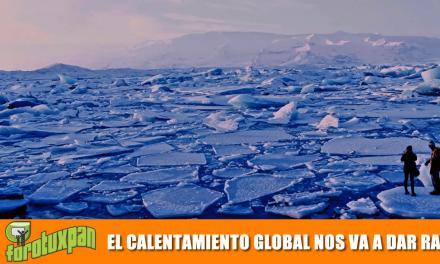 ¡EL CALENTAMIENTO GLOBAL NOS VA A DAR RATING!