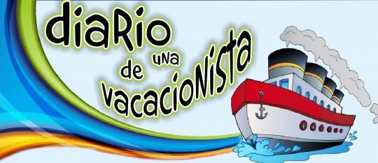 Diario de una Vacacionista…