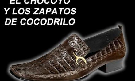 EL CHOCOYO Y LOS ZAPATOS DE COCODRILO