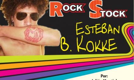 ROCK STOCK-ESTEBAN B. KOKKE