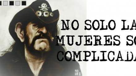 NO SOLO LAS MUJERES SON COMPLICADAS
