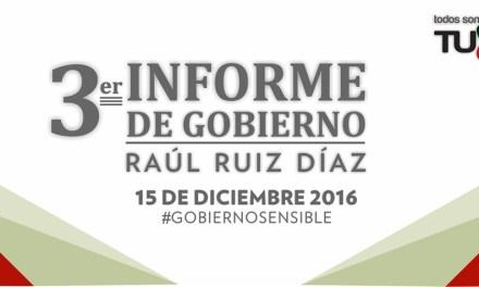 Todo Listo Para el Informe de Gobierno de Raúl Ruiz