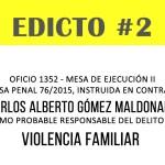 EDICTO # 2 – OFICIO 1352 MESA DE EJECUCIÓN II CAUSA PENAL 76/2015-CARLOS ALBERTO GÓMEZ MALDONADO