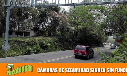 CÁMARAS DE SEGURIDAD CONTINÚAN SIN FUNCIONAR