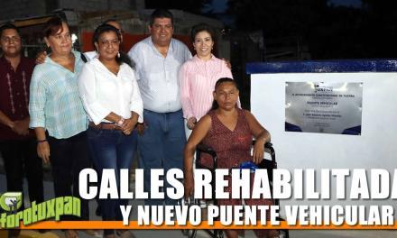 CALLES REHABILITADAS Y NUEVO PUENTE VEHICULAR