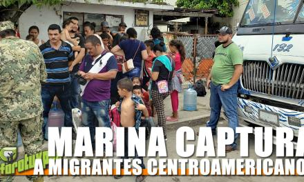 MARINA CAPTURA A MIGRANTES CENTROAMERICANOS