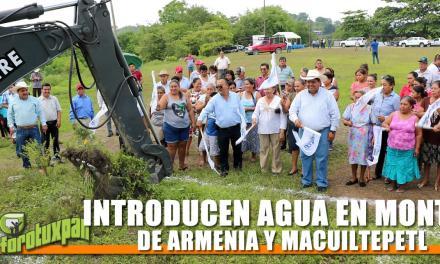 INTRODUCEN AGUA EN MONTES DE ARMENIA Y MACUILTEPETL