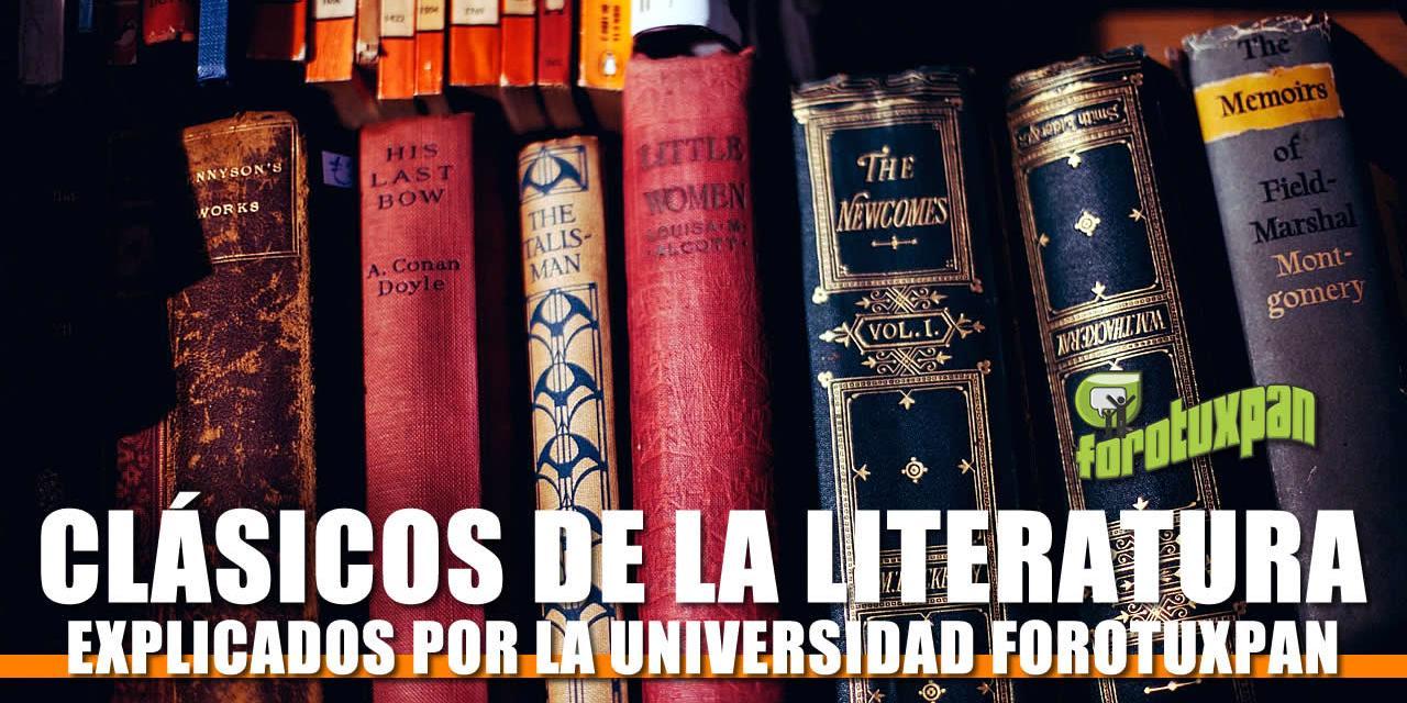 Clásicos de la Literatura explicados por expertos de la Universidad Forotuxpan