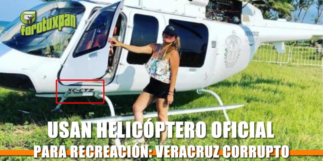 Usan Helicóptero Oficial para Recreación: Veracruz Corrupto
