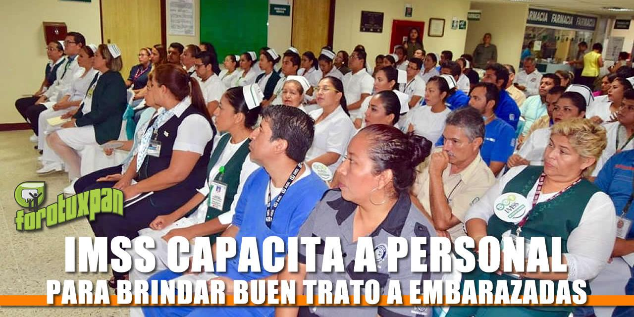 HGSZ 26 DEL IMSS CAPACITA A SU PERSONAL PARA BRINDAR BUEN TRATO A MUJERES EMBARAZADAS