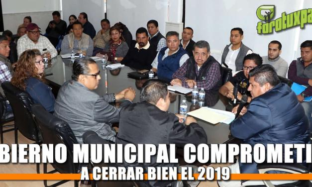 Gobierno Municipal comprometido a cerrar bien el 2019