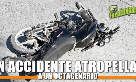 EN ACCIDENTE ATROPELLAN A UN OCTAGENARIO