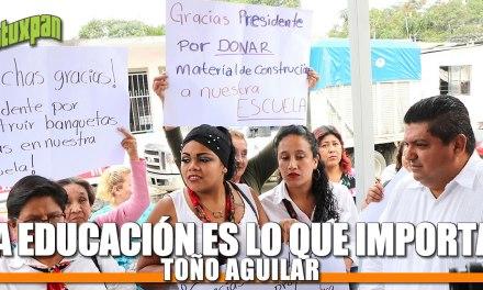 La educación es lo que importa: Toño Aguilar