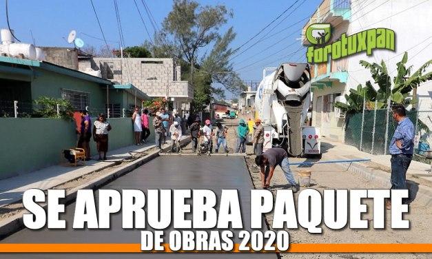 Se aprueba paquete de obras de 2020
