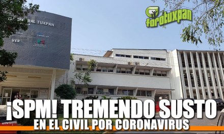 TREMENDO SUSTO EN EL CIVIL POR CORONAVIRUS