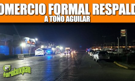 COMERCIO FORMAL RESPALDA A TOÑO AGUILAR