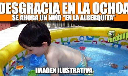 DESGRACIA EN LA OCHOA: Se ahoga un niño en la «alberquita»