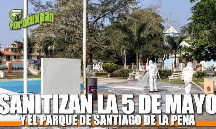 SANITIZAN LA 5 DE MAYO Y EL PARQUE DE SANTIAGO DE LA PEÑA