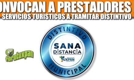 CONVOCAN A PRESTADORES DE SERVICIOS TURÍSTICOS A TRAMITAR SU DISTINTIVO MUNICIPAL DE SANA DISTANCIA