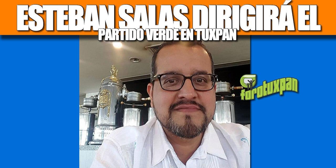 ESTEBAN SALAS JUÁREZ dirigirá el Partido Verde en Tuxpan