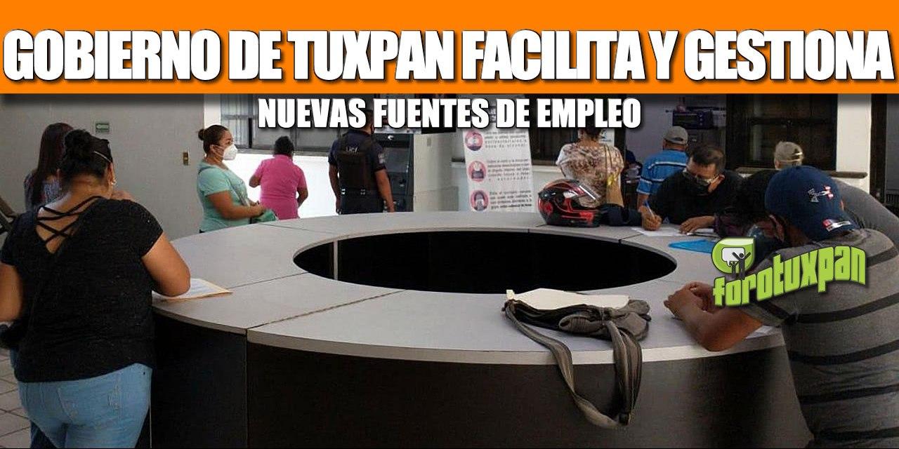 GOBIERNO DE TUXPAN FACILITA Y GESTIONA NUEVAS FUENTES DE EMPLEO.