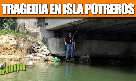 TRAGEDIA EN ISLA POTREROS