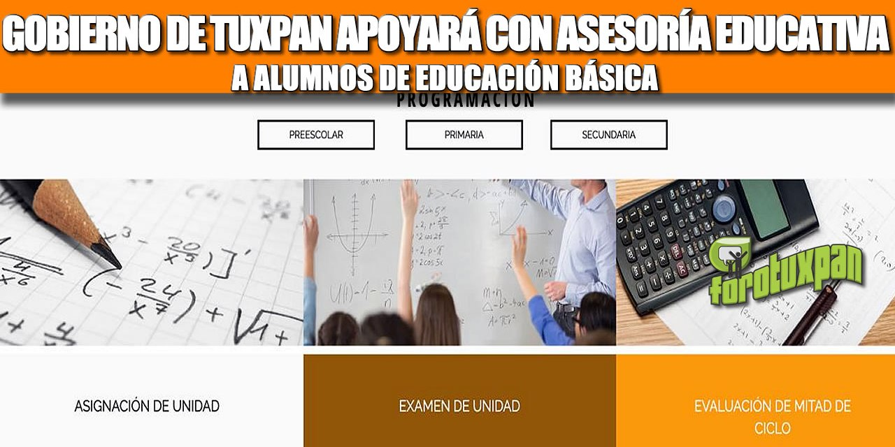 GOBIERNO DE TUXPAN APOYARÁ CON ASESORÍA EDUCATIVA A ALUMNOS DE EDUCACIÓN BÁSICA