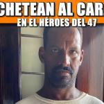MACHETEAN AL CARACOL EN EL HÉROES DEL 47