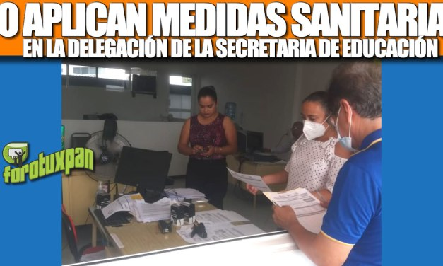 NO APLICAN MEDIDAS SANITARIAS EN LA DELEGACIÓN DE LA SEV