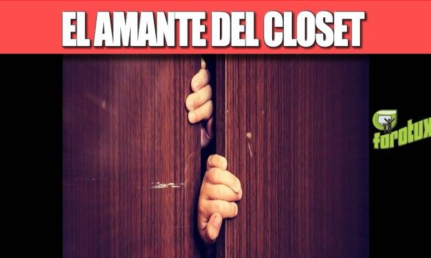 EL AMANTE DEL CLOSET
