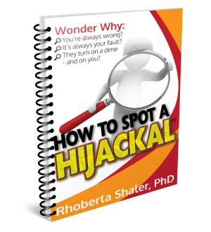 Get my ebook - How to Spot a Hijackal - FREE (it's $2.99 on Amazon)