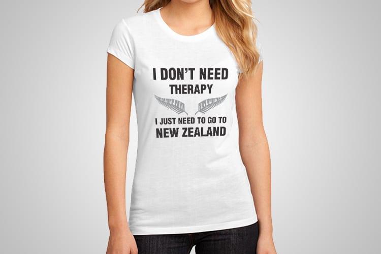 I don 39 t need therapy printed t shirt kiwiana sayings for I need t shirts printed