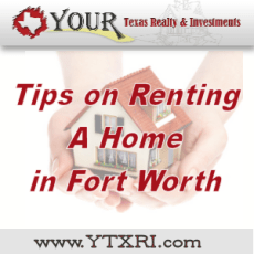 Tips on Renting A Home in Fort Worth