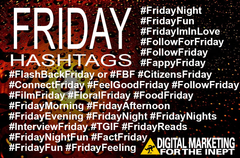 Friday Hashtags