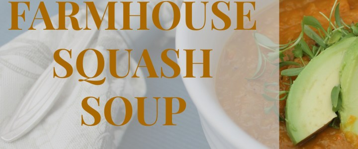 Farmhouse Squash Soup