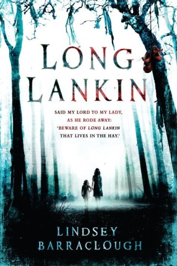 Early Review – Long Lankin (Long Lankin, #1) by Lindsey Barraclough