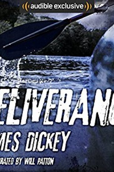 Audiobook Review – Deliverance by James Dickey