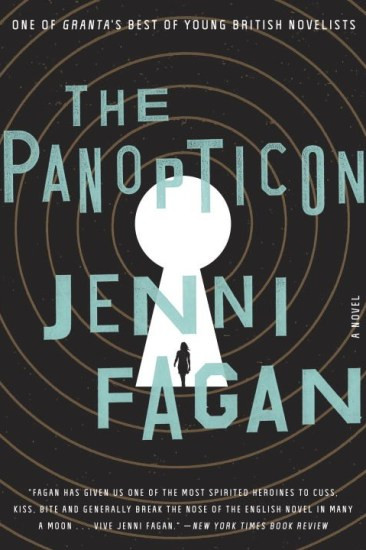 Book Review – The Panopticon: A Novel by Jenni Fagan