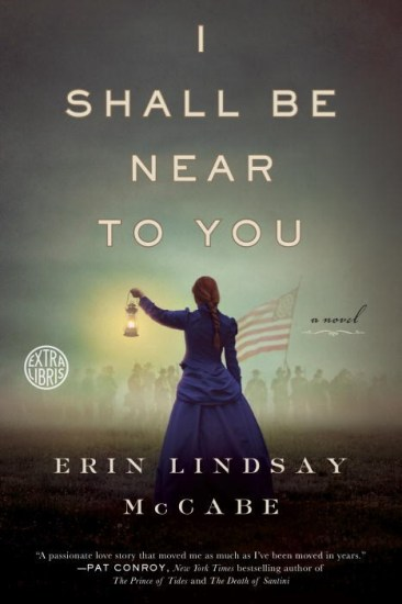 Paperback Release Day Feature + Giveaway! I Shall Be Near to You by Erin Lindsay McCabe