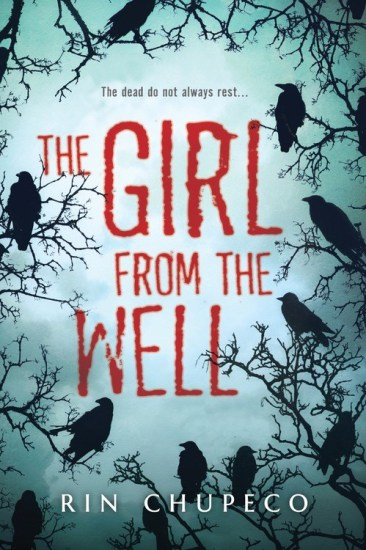Book Review – The Girl from the Well by Rin Chupecoc