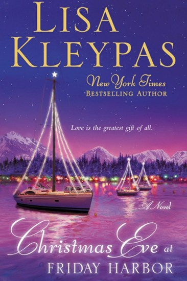 Book Review – Christmas Eve at Friday Harbor (Friday Harbor #1) by Lisa Kleypas