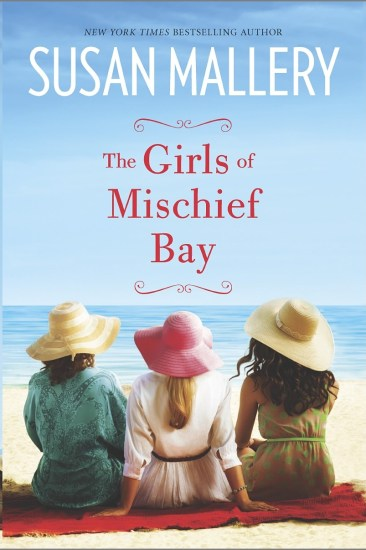 Book Tour Review – The Girls of Mischief Bay (Mischief Bay #1) by Susan Mallery
