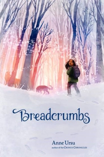 Book Review – Breadcrumbs by Anne Ursu