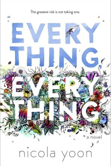 Early Review – Everything, Everything by Nicola Yoon