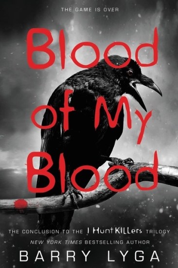 Book Review – Blood of My Blood (Jasper Dent #3) by Barry Lyga