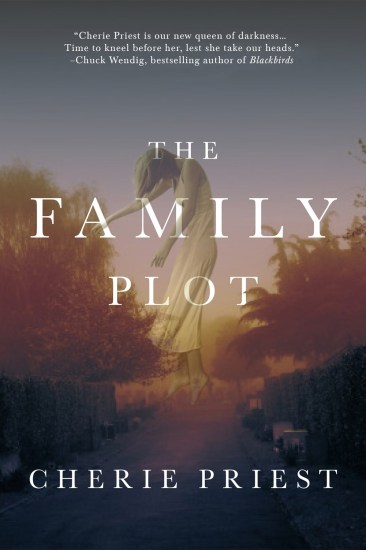 Waiting on Wednesday – The Family Plot by Cherie Priest