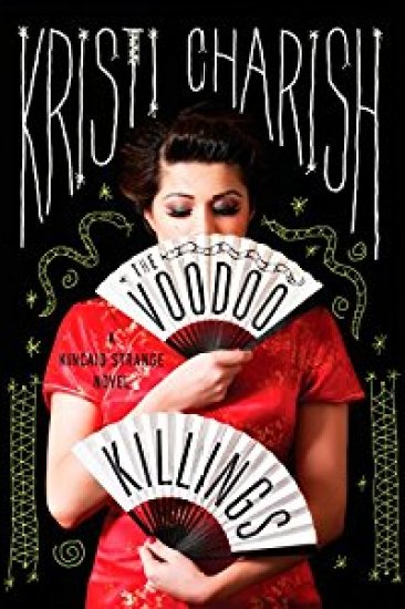 Audiobook Review – The Voodoo Killings (Kincaid Strange #1) by Kristi Charish