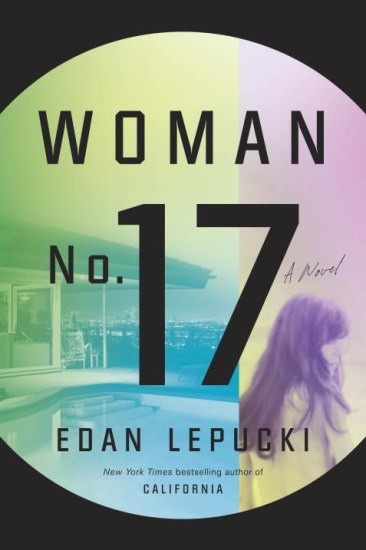 Waiting on Wednesday – Woman No. 17 by Edan Lepucki