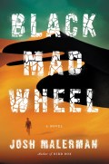 Waiting on Wednesday – Black Mad Wheel: A Novel by Josh Malerman