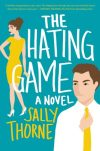 Book Review – The Hating Game: A Novel by Sally Thorne